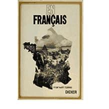 En Francais Premiere Partie , Manuel 1 Serie (Enseignement Du Francais Par La Television)