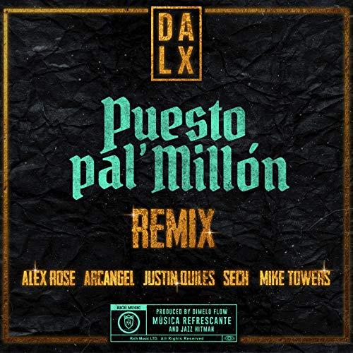 ... Puesto pal Millón (Remix) [Ex..