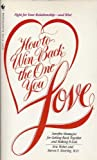 How to Win Back the One You Love, Eric Weber, 0553277367