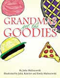 Grandmas Got the Goodies, Julia Maliszewski, 1466987189