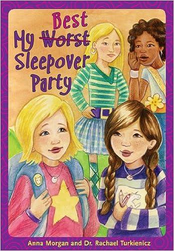 My Worst//Best Sleepover Party