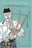 The Stifled Piper and Other Strange Characters, Ken Anderson, 0595427154