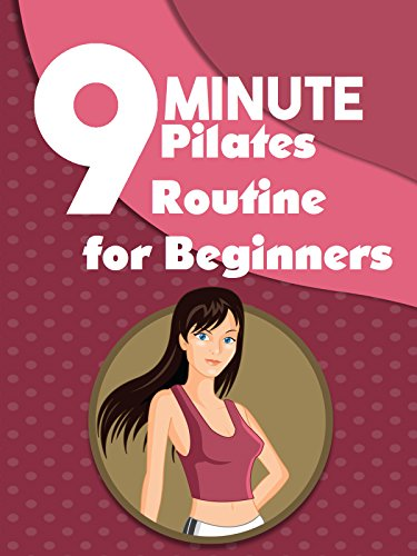 9 Minute Pilates Routine for Beginners