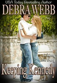 Keeping Kennedy by [Webb, Debra]