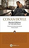 Sherlock Holmes. La Valle della Paura (eNewton Classici)