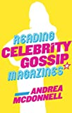 Reading Celebrity Gossip Magazines