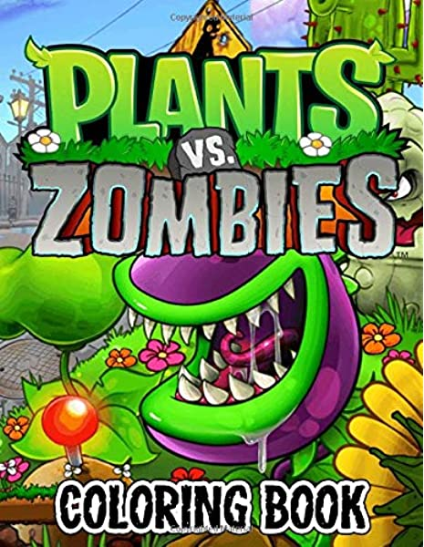 Plants Vs Zombies Coloring Book: Awesome Aventure To The World Of Plants Vs  Zombies With Over 50 Design: Santana, Mcmahon: 9798608038501: Amazon.com:  Books