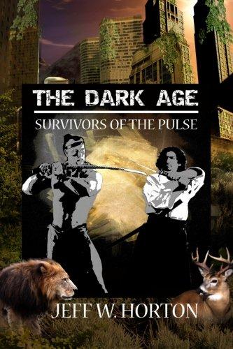 Download The Dark Age: Survivors of the Pulse pdf epub