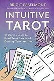 Intuitive Tarot: 31 Days to Learn to Read Tarot