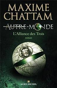 vignette de 'Autre monde n° 1<br /> L'alliance des Trois (Maxime Chattam)'
