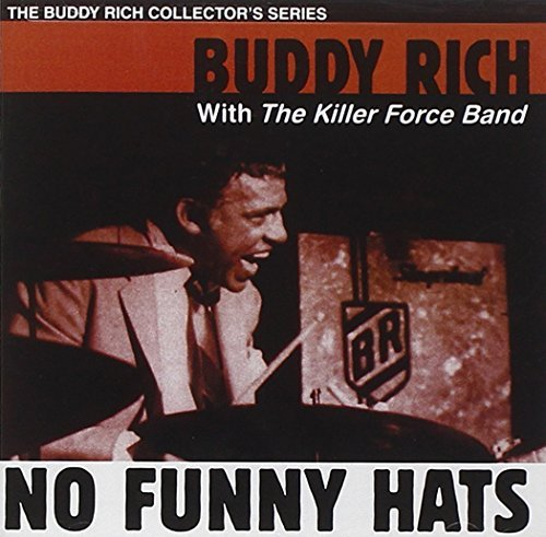 No Funny Hats by Buddy Rich (2004-09-28)