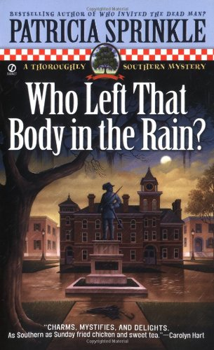 Who Left that Body in the Rain? (Thoroughly Southern Mysteries, No. 4)