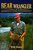 Bear Wrangler, Will Troyer, 1602230447