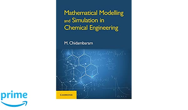 Amazon com: Mathematical Modelling and Simulation in Chemical