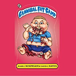 Cannibal Fat Camp