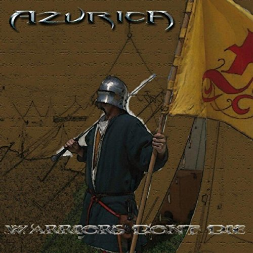 Warriors Don't Die By Azurica On Amazon Music