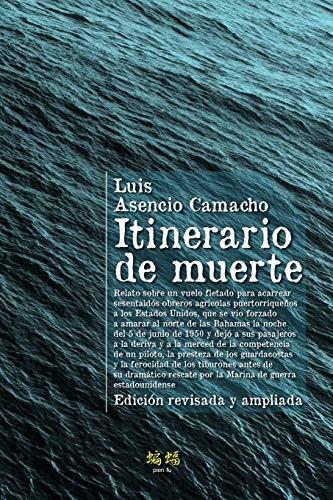 Pdf Social Sciences Itinerario de muerte: Edición revisada y ampliada (Spanish Edition)