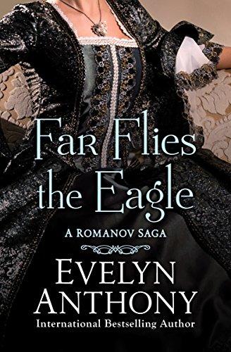 (Far Flies the Eagle (The Romanov Trilogy Book 3))