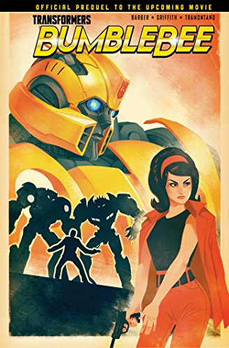 TRANSFORMERS BUMBLEBEE MOVIE PREQUEL TP FROM CYBERTRON WITH LOVE
