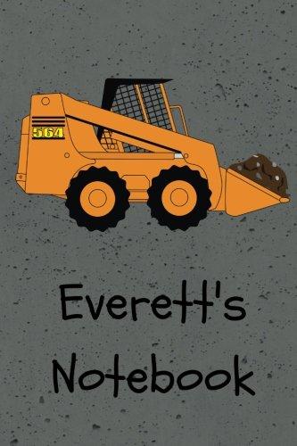 Everett's Notebook: Construction Equipment Skid Steer Cover 6x9