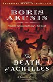 The Death of Achilles, Boris Akunin, 0812968808
