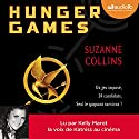 Hunger Games (Hunger Games 1) | Livre audio Auteur(s) : Suzanne Collins Narrateur(s) : Kelly Marot