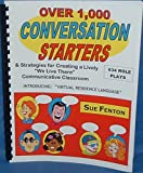 Over 1,000 Conversation Starters for Any Language Course, Fenton, Susan M., 0966741811