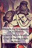 Hécate: La Guardiana de la Magia