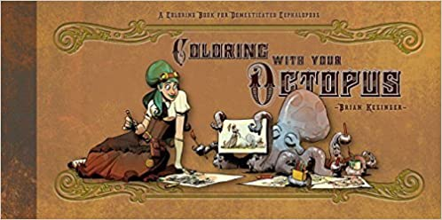 coloring with your octopus a coloring book for domesticated