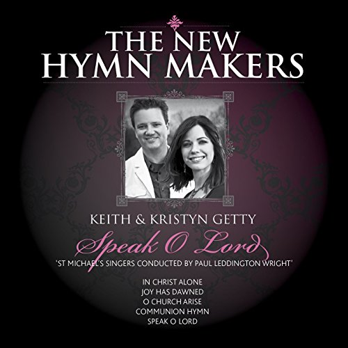The New Hymn Makers: Keith & K...