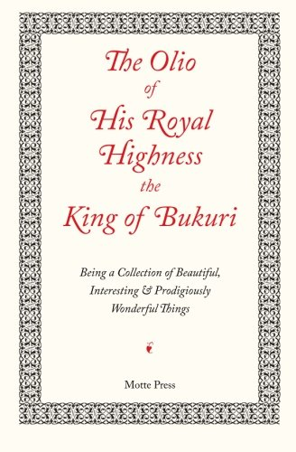 The Olio of His Royal Highness the King of Bukuri - Olio Book