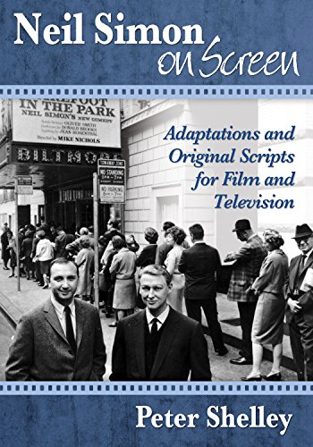 Neil Simon on Screen: Adaptations and Original Scripts for Film and Television (Collected Plays Simon Neil)