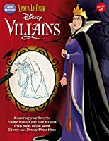 Learn To Draw Disney Villains: New Edition!