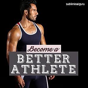 Become a Better Athlete Speech