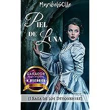 Piel de luna: ( I Saga De Los Devonshire ) una novela victoriana clasicos para enamorar como la duquesa y sentido de orgullo y prejuicio (Spanish Edition)