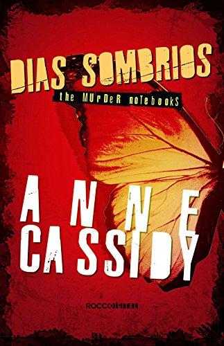 Dias sombrios (The murder notebooks)