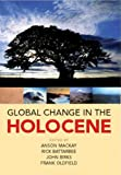 Global Change in the Holocene, Battarbee, R. W., 0340762233