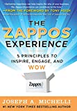 zappos - The Zappos Experience: 5 Principles to Inspire, Engage, and WOW