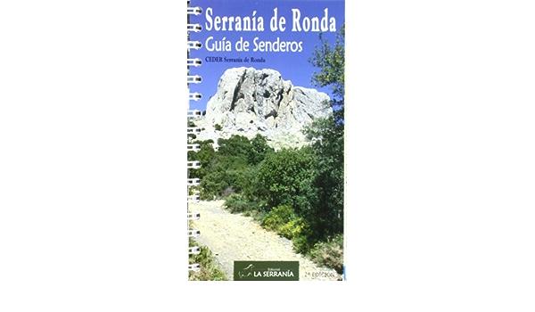 Serranía de Ronda: Guía de Senderos: Amazon.es: CEDER ...
