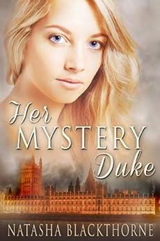 Her Mystery Duke by [Blackthorne, Natasha]
