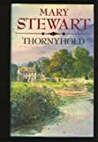 Thornyhold, Mary Stewart, 051707561X