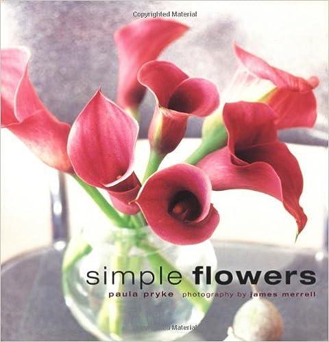 Book Simple Flowers by Paula Pryke (2004-02-01)