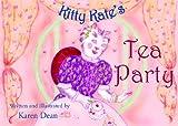 Kitty Kate's Tea Party, Karen Dean, 1934363308
