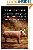 #1: Pig Tales: An Omnivore's Quest for Sustainable Meat