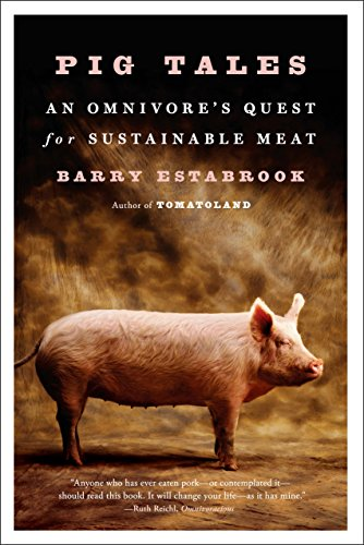 Pig Tales: An Omnivore's Quest for Sustainable Meat cover