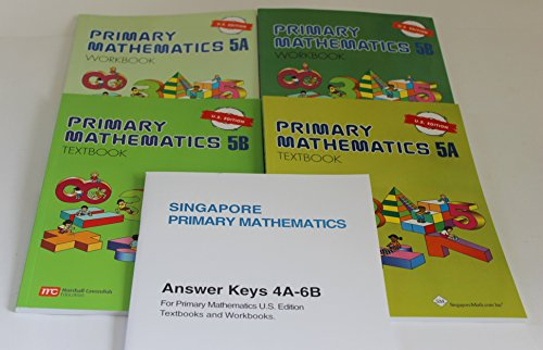 - Singapore Primary Mathematics Level 5 KIT + Answer Booklet (US Edition)--Textbooks 5A and 5B, Workbooks 5A and 5B and Answer Key Booklet