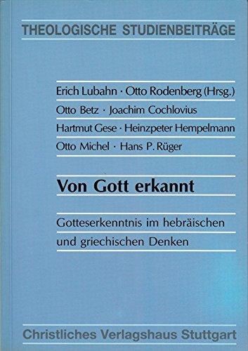 von-gott-erkannt-gotteserkenntnis-im-hebrischen-und-griechischen-denken