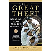 Great Theft, The: Wrestling Islam from the Extremists