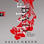 Das Dunkle in mir (HALF BAD 1) | Sally Green