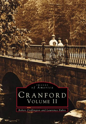 Cranford Volume II (NJ) (Images of America)